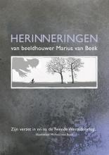 Marius van Beek , Herinneringen van beeldhouwer Marius van Beek