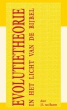 J.I. van Baaren , Evolutietheorie in het licht van de bijbel