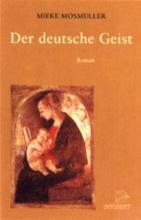 Mieke  Mosmuller Der deutsche Geist