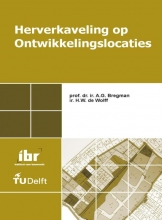 H.W. de Wolff A.G. Bregman, Herverkaveling op ontwikkelingslocaties