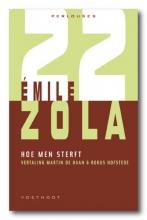 Emile  Zola Perlouses Hoe men sterft