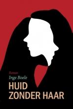 Inge Boele , Huid zonder haar