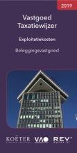 Koeter Vastgoed Adviseurs , Vastgoed Taxatiewijzer Exploitatiekosten Beleggingsvastgoed 2019