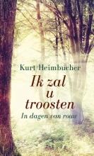 Kurt  Heimbucher Ik zal u troosten