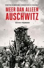 Kevin Prenger , Meer dan alleen Auschwitz