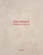 Axel  Vervoordt, Michael  Gardner Verhalen en reflecties