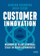 Koen Tackx Marion Debruyne, Customer innovation