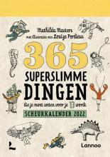 Mathilda Masters , 365 Superslimme dingen die je moet weten voor je 13 wordt 2022