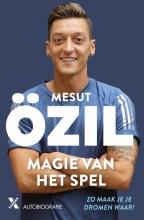 Mesut  Ozil, Kai  Psotta OZIL*MAGIE VAN HET SPEL