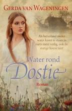 Gerda van Wageningen Water rond Dostie