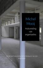 Michel  Mooij Huisvesting van organisaties