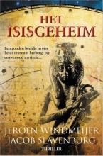 Jacob Slavenburg Jeroen Windmeijer, Het Isisgeheim