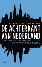 Pieter  Tops, Jan  Tromp De achterkant van Nederland