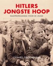 Gerard Groeneveld , Hitlers jongste hoop