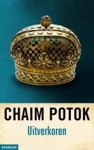 Chaim  Potok Uitverkoren