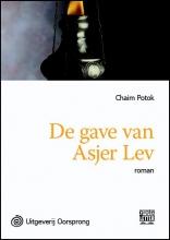 Chaim  Potok De gave van Asjer Lev - grote letter uitgave