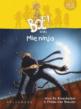 Frieda Van Raevels Nico De Braeckeleer, Mie ninja