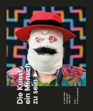 Arnon Grunberg Jesse Faber, Die Kunst ein Mensch zu sein