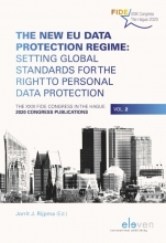 , The New EU Data Protection Regime: Setting Global Standards for the Right to Personal Data Protection