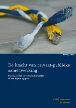 P.M.M.  Hagenaars, J.M.  Bonnes De kracht van privaat-publieke samenwerking