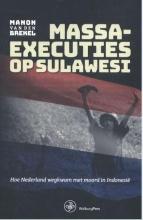Manon van den Brekel , Massaexecuties op Sulawesi