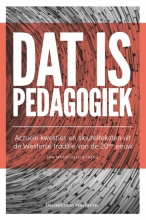 Jan  Masschelein Dat is pedagogiek