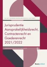 M.B.M. Loos D.L.M.T. Dankers-Hagenaars, Jurisprudentie Aansprakelijkheidsrecht, Contractenrecht en Goederenrecht 2021/2022