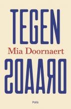 Mia Doornaert , Tegendraads