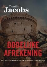 Camille Jacobs , Dodelijke Afrekening