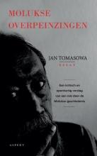 Jan Tomasowa , Molukse Overpeinzingen