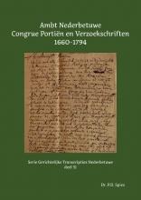 P.D. Spies , Ambt Nederbetuwe Congrue Portiën en Verzoekschriften 1660-1794