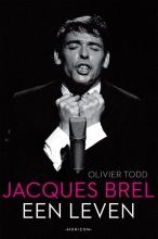 Olivier Todd , Jacques Brel, een leven