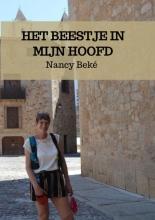 Nancy Beké , Het beestje in mijn hoofd