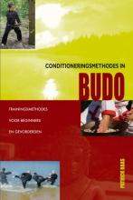 Patrick  Baas Conditioneringsmethodes in Budo