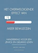 Vincent J. van Dam , Het overweldigende effect van 1% meer bewustzijn