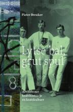 Pieter Breuker , Lytse bal, grut spul