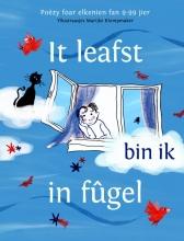 , It leafst bin ik in fûgel