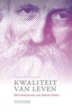 Theo Witvliet , Kwaliteit van leven