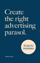 Denis Potier , Create the right advertising parasol
