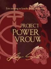 Kelly Smit , Project Powervrouw