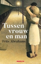 Frits Abrahams , Tussen vrouw en man