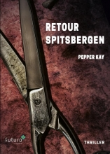 Pepper Kay , Retour Spitsbergen