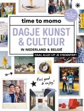 Time To Momo , Dagje kunst & cultuur