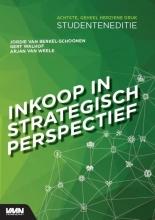 Arjan van Weele Jordie van Berkel-Schoonen  Gert Walhof, Inkoop in strategisch perspectief studenteneditie