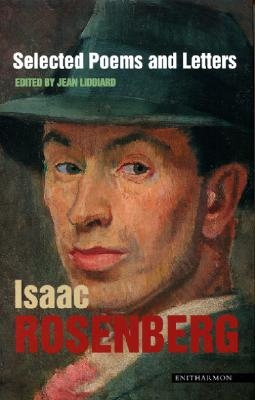 Isaac Rosenberg,Selected Poems and Letters