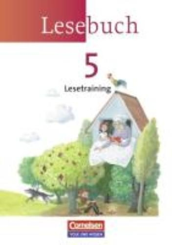 ,Lesebuch 5. Lesetraining. Arbeitsheft. Neue Ausgabe - Östliche Bundesländer und Berlin