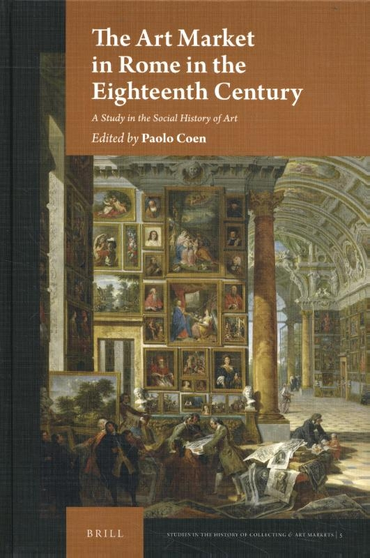,The Art Market in Rome in the Eighteenth Century