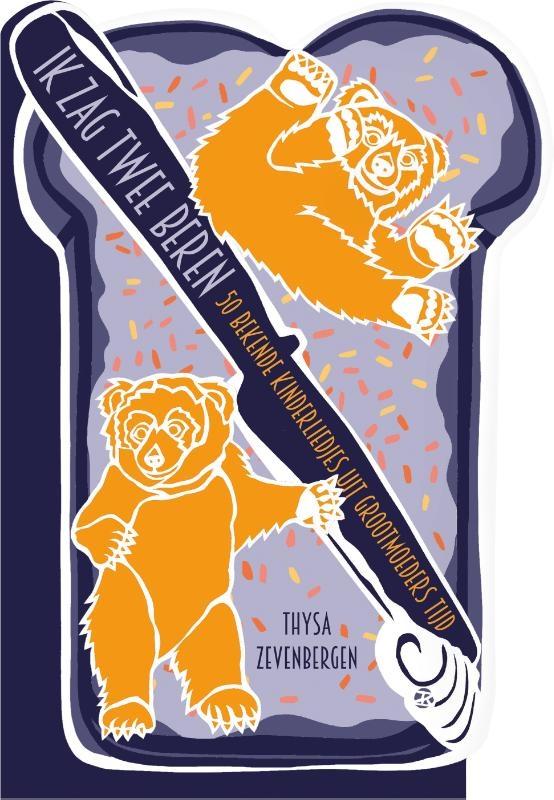 Thysa Zevenbergen,Ik zag twee beren