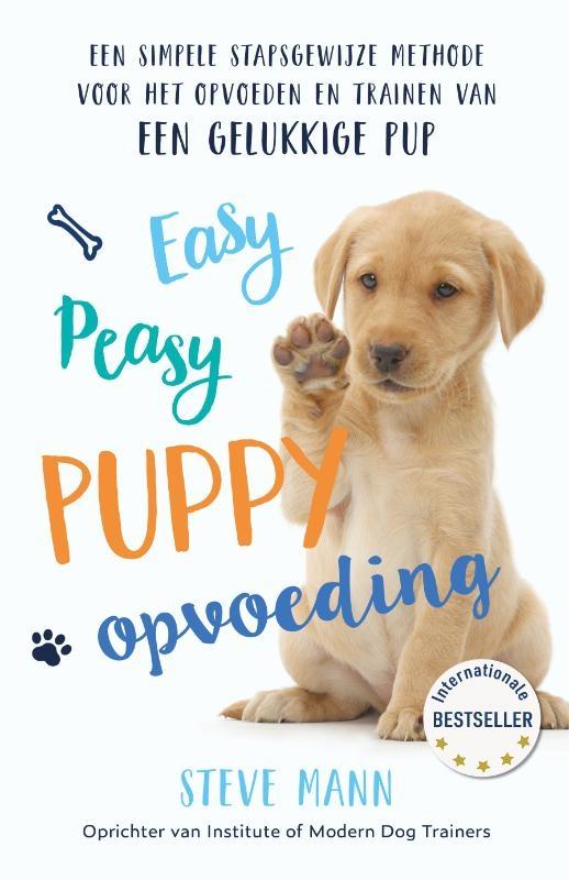 Steve Mann,Easy Peasy Puppy Opvoeding