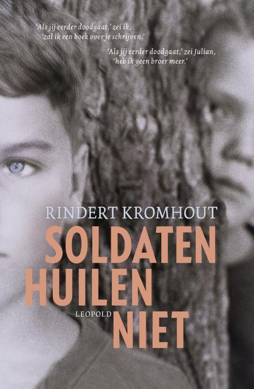 Rindert Kromhout,Soldaten huilen niet